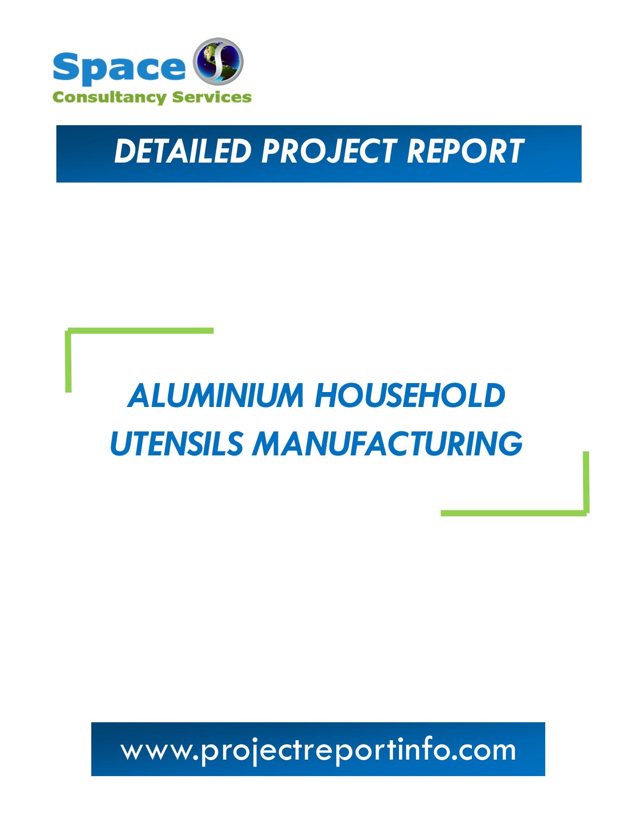 Project Report on Aluminium Household Utensils