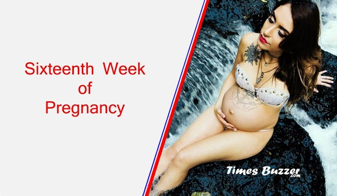 Sixteenth Week of Pregnancy - What are the symptoms of 16th week of pregnancy
