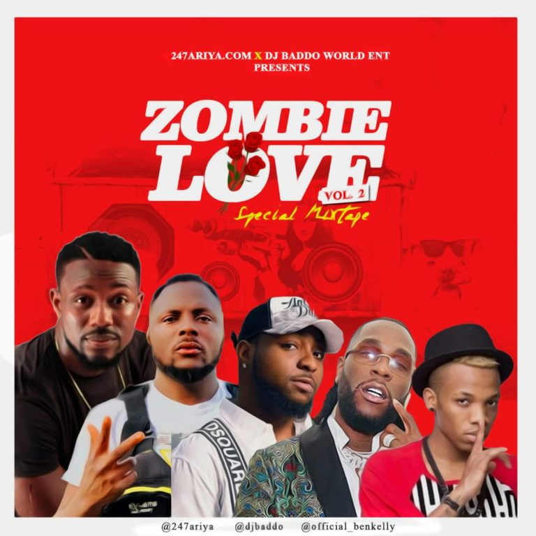 "Mixtape: DJ Baddo – ""Zombie Love"" (Special Mix) #Arewapublisize"