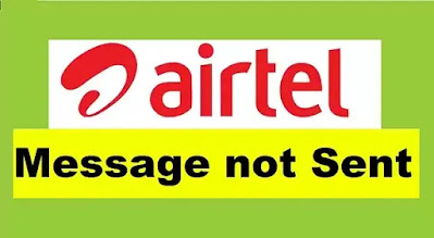SMS Not Sent in Airtel SIM - Airtel Messages Not Sending Problem Solved