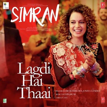 Lagdi Hai Thaai - Simran (2017)