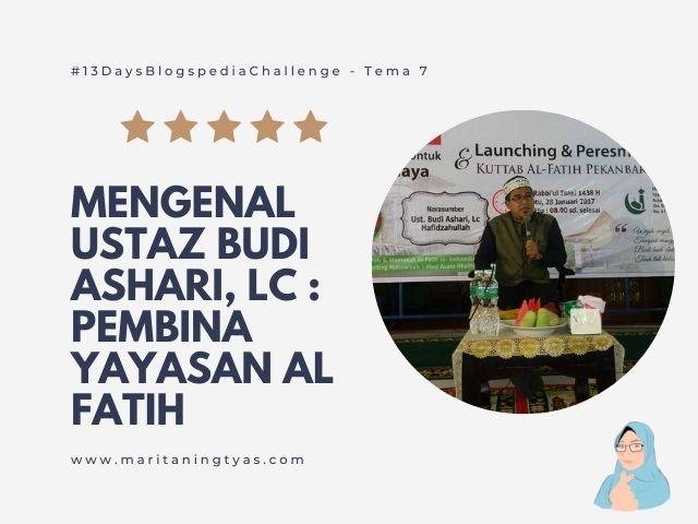 Ustaz Budi Ashari Kuttab Al Fatih