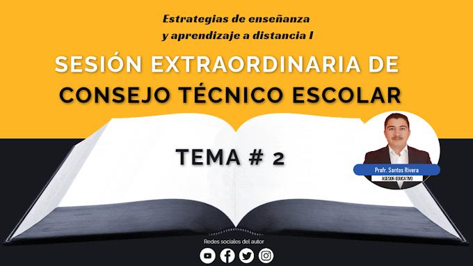 2️⃣ Estrategias de enseñanza y aprendizaje a distancia -  Materiales de apoyo | Consejo Técnico Extraordinario (agosto 2020)
