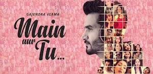 मैं और तू - Main Aur Tu – Gajendra Verma
