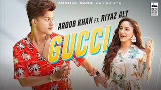 Gucci Lyrics Meaning in Hindi Translation (हिंदी) - Riyaz Aly | Aroob Khan