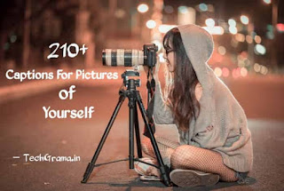 Best Cute Captions For Pictures of Yourself on Instagram by TechGrama