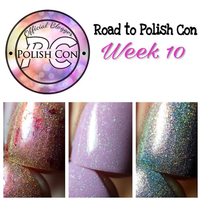 Road to Polish Con - Week 10 - McPolish