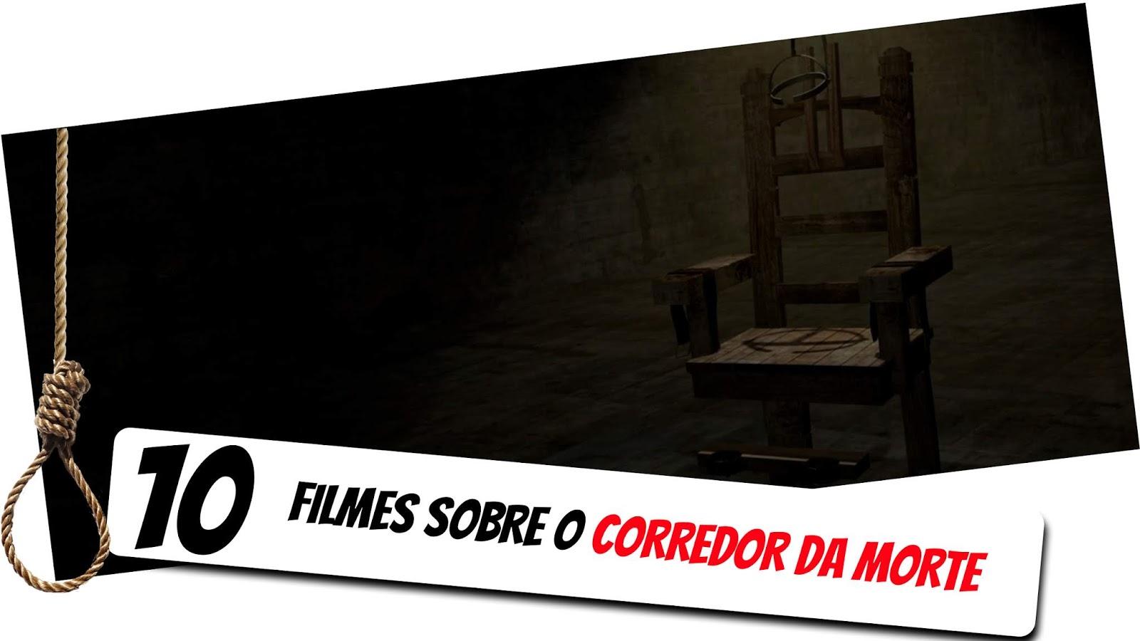 10-filmes-sobre-o-corredor-da-morte