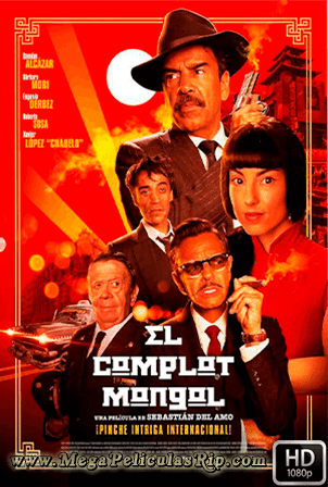 El Complot Mongol [1080p] [Latino] [MEGA]
