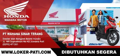 Dealer & Bengkel Resmi Honda Wahana Motor Juwana LOWONGAN KERJA, DIBUTUHKAN SEGERA Mari bergabung bersama kami, posisi:   1. CS