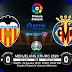 Prediksi Bola Levante VS Villarreal 24 Augustus 2019