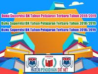Buku Supervisi BK Tahun Pelajaran Terbaru Tahun 2018/2019