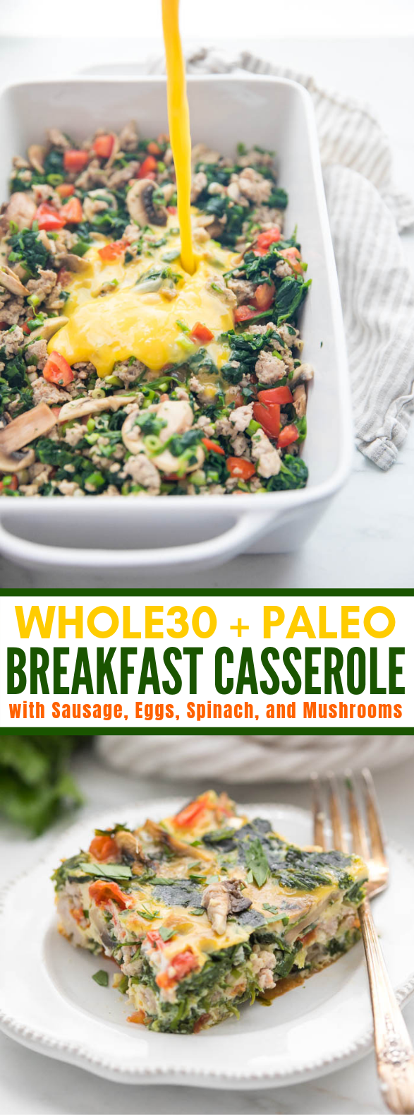 Whole30 Breakfast Casserole with Sausage, Eggs, Spinach, and Mushrooms (Keto) #healthydiet #glutenfree
