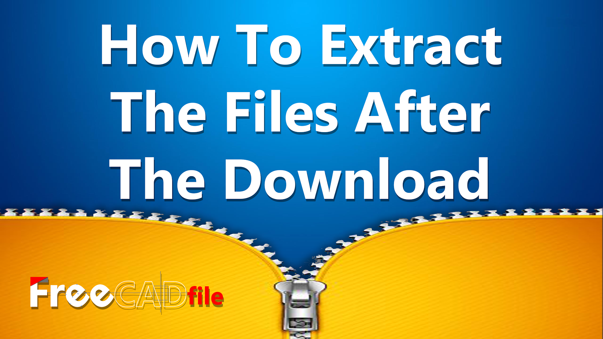 https://www.freecadfiles.com/2021/01/how-to-extract-files-after-download.html