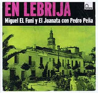 """MIGUEL EL FUNI, PEDRO PEÑA """"EN LEBRIJA"""" MIGUEL EL FUNI Y EL JUANATA CON PEDRO PEÑA UNIVERSAL 2006 CD"""