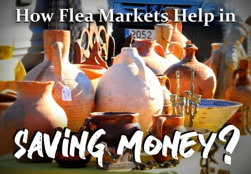 Save money in flea markets.
