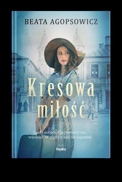 """Zapowiedź patronacka """"Kresowa miłość"""" Beata Agopsowicz"""