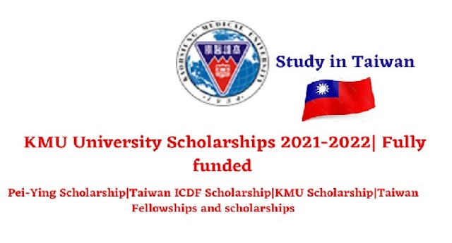 Study in Taiwan KMU University Scholarships 2021-2022- Fully funded - Apply online