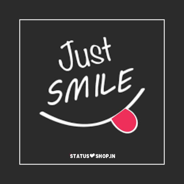 Just Smile Whatsapp DP