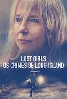Lost Girls – Os Crimes de Long Island Dublado Online