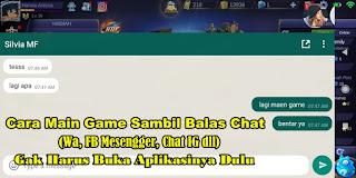 Cara Bermain Game Sambil Membalas Chat Di Android