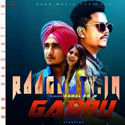 Gabru by Kamal Khan lyrics