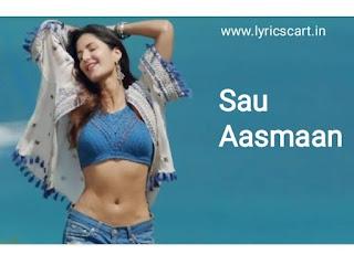 Sau Aasmaano Ko Lyrics-Baar Baar Dekho