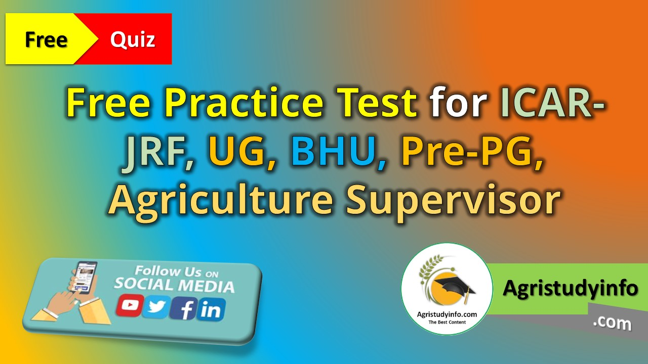Read more about the article Free Practice Test for ICAR-JRF, UG, BHU, Pre-PG, Agriculture Supervisor