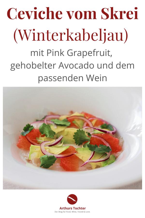 Rezept für eine köstliche, säuerlich-scharfe Ceviche mit Skrei, dem Winterkabeljau. Selbstverständlich könnt Ihr das Rezept ganzjährig mit Kabeljau zubereiten. Dazu gibt es den passenden Wein, denn welcher Wein zur Ceviche passt, ist nicht so einfach #rezept #ceviche #fisch #skrei #kabeljau #peru #original #limette #avocado #grapefruit #weißwein #passend #trocken #rueda #spanien #winterkabeljau #lafer #mälzer #herrmann #chefkoch #sternkoch #anleitung #marinieren #arthurstochter #foodblog #weinblog #food #wine #pairing
