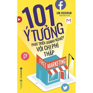 Free Marketing – 101 Ý Tưởng Phát Triển Doanh Nghiệp Với Chi Phí Thấp (Tái Bản 2017) ebook PDF-EPUB-AWZ3-PRC-MOBI
