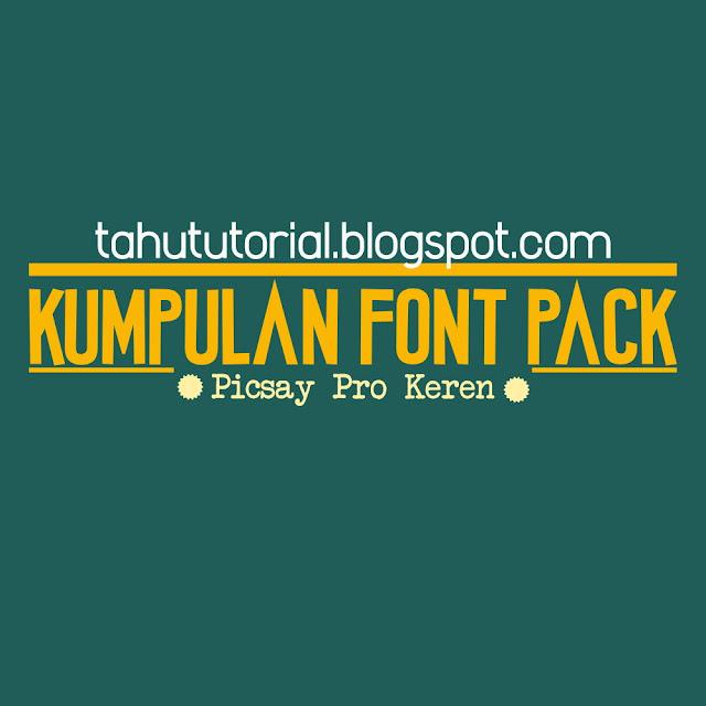 Download 600+ Kumpulan Font Pack Picsay Pro dan PicsArt Terupdate ...