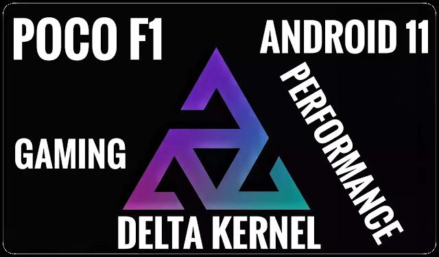 Delta Kernel v4.0 Beryllium Android 11/10 Gaming Kernel