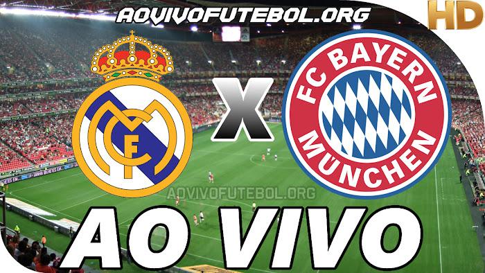 Assistir Real Madrid x Bayern de Munique Ao Vivo