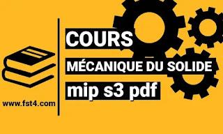 cours Mécanique des Solides mip s3