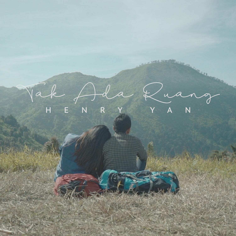Henry Yan - Tak Ada Ruang