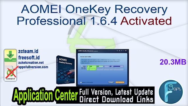 AOMEI OneKey Recovery Professional 1.6.4 Activated_ ZcTeam.id