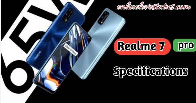 Realme 7 Pro Full Phone Specifications, Features & Price in Bangladesh