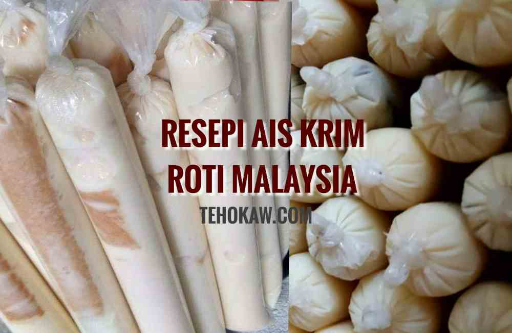 Resepi Ais Krim Roti Malaysia