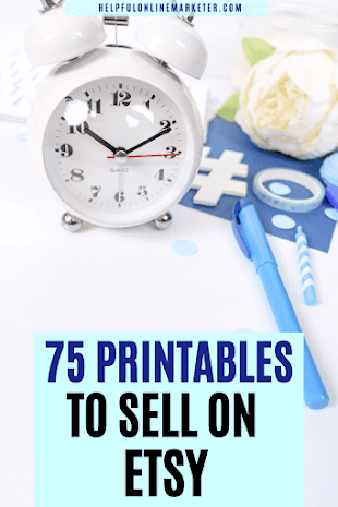 an image that says 75 printables to sell on etsy