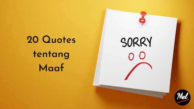 20 Quotes tentang Maaf