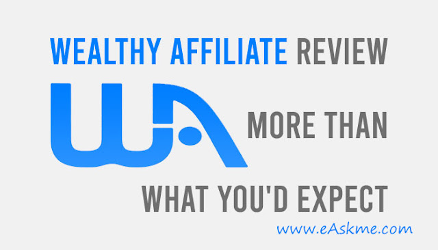A Wealthy Affiliate Review That Isn't What You'd Expect: eAskme