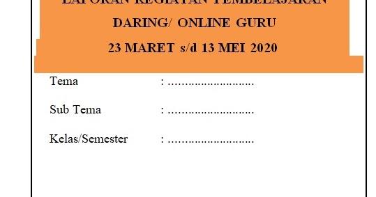 Laporan Pembelajaran Daring Sd Kelas 1 2 3 4 5 6 Info Pendidikan Terbaru