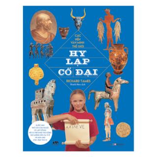 Các Nền Văn Minh Thế Giới - Hy Lạp Cổ Đại ebook PDF EPUB AWZ3 PRC MOBI