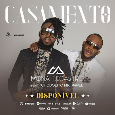 Mona Nicastro Feat. Tchobolito Mr. Papel - Casamento (Afro Pop) 2019.png