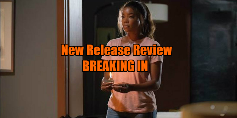 breaking in movie review