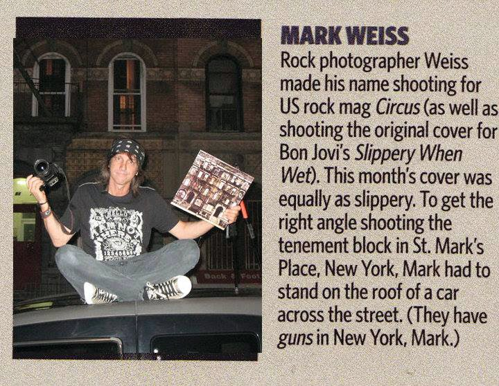 Mark Weiss... Rock-n-Roll photographer extraordinaire! And one cool muthafucka!!