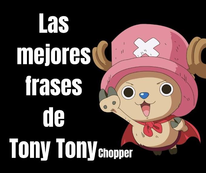Las mejores Frases De Tony Tony Chopper, One Piece