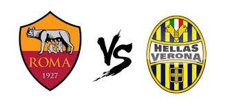ROMA VS HELLAS VERONA , مشاهدة مباراة روما و هيلاس فيرونا ,ROMA VS HELLAS VERONA