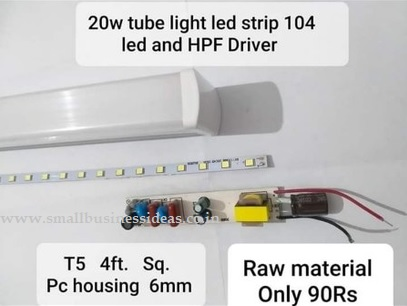 LED Light Manufacture and Marketing Business Idea - Tube Light Raw Material