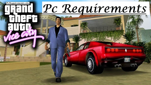 [Latest] GTA Vice City Pc Requirements